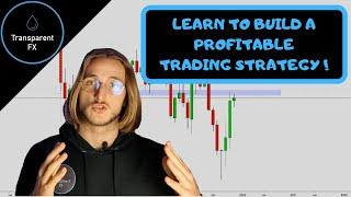 Forex Trading Strategy: how to delop a profitable trading strategy