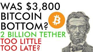 Bitcoin: Was $3,800 The Bottom? $2,000,000,000 USDT Holds Up BTC Price, Too Little Too Late?