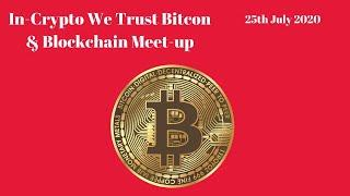 In Crypto We Trust Bitcoin Cash Virtual Meetup - 1st August 2020