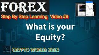 WHAT IS EQUITY? FOREX TREADING COMPLETE LEARNING STEP BY STEP #9 URDU/HINDI
