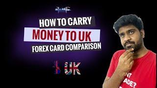 How to carry money to UK | Forex card comparison | Niyo card | Travel UK | Study in UK