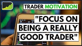 Become A Better Forex Trader Than You Were Yesterday   Forex Trader Motivation