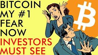 BITCOIN MY BIGGEST FEAR RIGHT NOW!!! (Investors Must See) Crypto News 2020