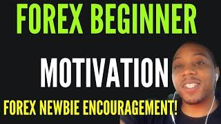 Forex Beginner Motivation   New Forex Trader Make a Decision to be Successful Forex Motivation 2020