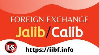 Foreign Exchange Basics - Forex | JAIIB CAIIB Most Important Modules