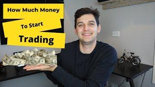 How Much Money Do I Need to Start Trading FOREX?