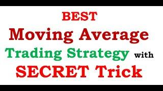 BEST Moving Average Trading Strategy with SECRET Trick