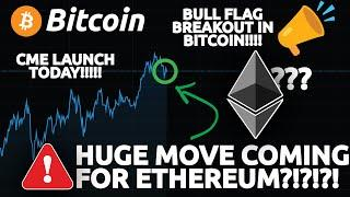HUGE MOVE INCOMING FOR ETHEREUM!!?!?!?!?! (Bitcoin bull flag breakout)