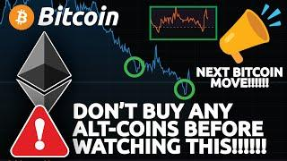 DON'T BUY ANY ALT-COINS BEFORE WATCHING THIS VIDEO!!! (Bitcoin next move coming)