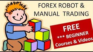 2 ways to start Forex Trading as a manual or Forex Robot trader. View the Free Course & videos today